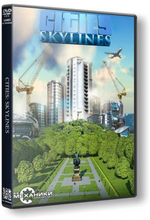 Cities: Skylines - Deluxe Edition [v 1.1.0b] (2015) PC | RePack от R.G. Механики