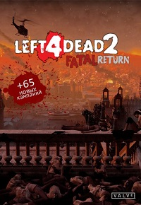 Left 4 Dead 2: Fatal Return (2016) PC