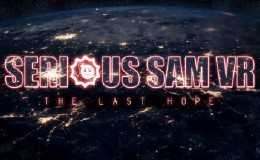 Serious Sam VR: The Last Hope (2017)