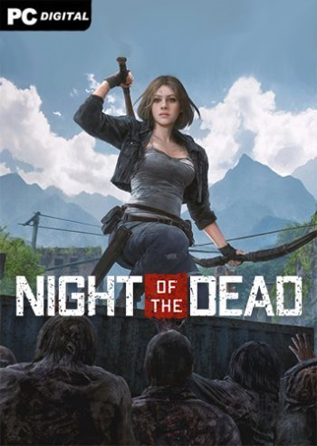 Night of the Dead [v 1.0.7.6147 | Early Access] (2020) PC | Repack
