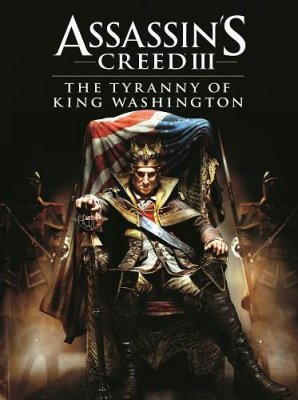 Assassin's Creed 3: The Tyranny of King Washington (2013) PC